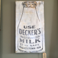 Decker's Milk Sign